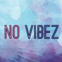 No Vibez