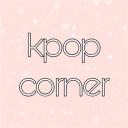 ✧・゚:* kpop corner (ꈍ ꒳ ꈍ✿)*:・゚✧*