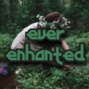 ꒰ 🌿 ꒱ ever enchanted